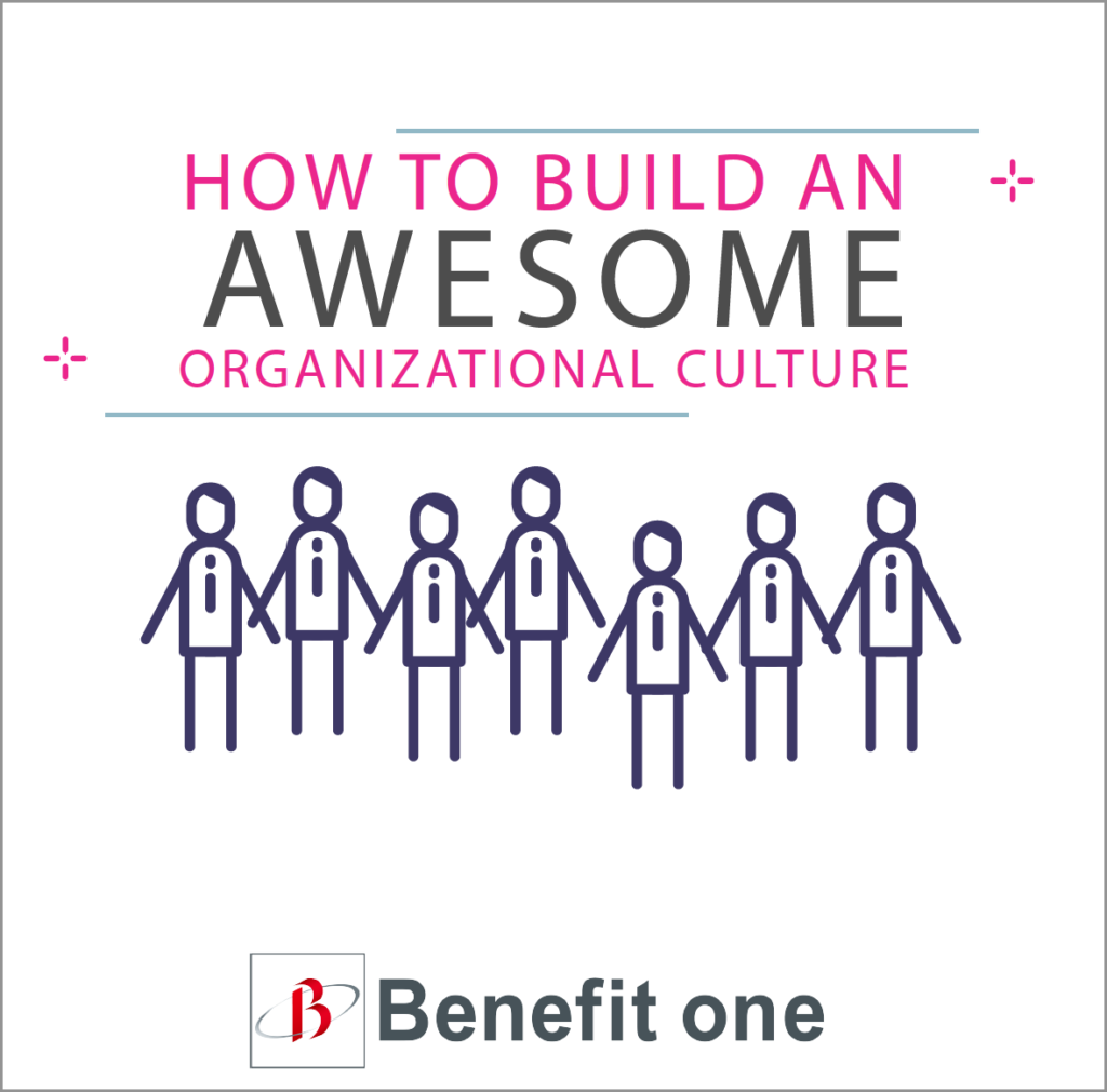 How to Build an Awesome Organizational Culture